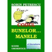Imagine Codul Bunelor… Manele - Sorin Petrescu