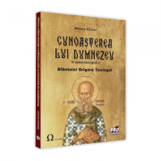 Cunoasterea lui Dumnezeu in opera teologica a Sfantului Grigorie Teologul - Mihaela Stoicea