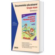 Documentele educatoarei. Grupa mare. Semestrul I