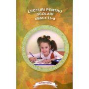 Lecturi pentru scolari. Clasa II imagine librariadelfin.ro
