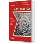 Matematica. Manual pentru clasa a XI-a, M4 - Mihaela Singer imagine librariadelfin.ro