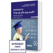 Matematica. Vrei sa stii mai mult? Exercitii si probleme pentru clasa a V-a, semestrul I - Lenuta Andrei imagine librariadelfin.ro