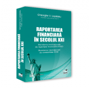 Raportarea financiara in secolul XXI. Standarde Internationale de Raportare Financiara (IFRS). Standarde Internationale de Contabilitate (IAS). Editia imagine librariadelfin.ro