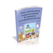 Teste REZOLVATE pentru reusita la examenul de titularizare in invatamantul prescolar. EDUCATORI - Camelia Vlad, Cristina Scurtu