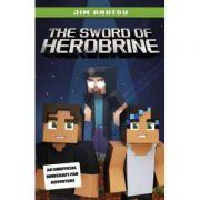 The Sword of Herobrine - Jim Anotsu