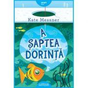 A saptea dorinta - Kate Messner imagine librariadelfin.ro