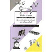 Bucataria romana. Carte coprinzatoare de mai multe retete de bucate si bufet 1865 - Christ Ionnin imagine libraria delfin 2021