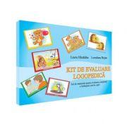 Kit de evaluare logopedica - Laura Hardalau, Loredana Bejan imagine librariadelfin.ro