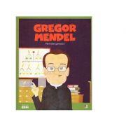 Micii mei eroi. Gregor Mendel. Parintele geneticii
