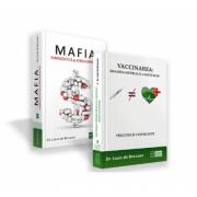 Pachet Vaccinarea si Mafia farmaceutica, autor Louis de Brouwer