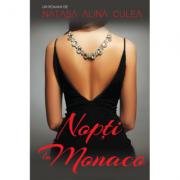 Nopti la Monaco - Natasa Alina Culea imagine librariadelfin.ro