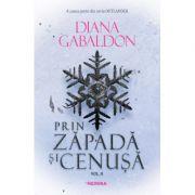 Prin zapada si cenusa vol 2 (Seria Outlander, partea a VI-a) - Diana Gabaldon