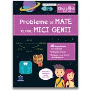 Probleme de mate pentru mici genii, clasa a III-a - Larousse imagine librariadelfin.ro