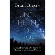 Imagine Until The End Of Time - Mind, Matter, And Our Search For Meaning In