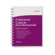 Codul penal. Codul de procedura penala. Legile de executare. Actualizat 23 iulie 2020