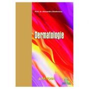 Dermatologie - Alexandru Dimitrescu imagine librariadelfin.ro
