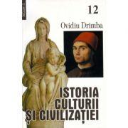 Istoria culturii si civilizatiei, vol. 12-13 - Ovidiu Drimba