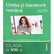 Limba si literatura romana clasa a VII-a. Caiet de lucru pe unitati de invatare - Mariana Cheroiu, Nicoleta Kuttesch