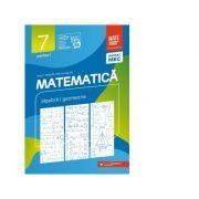 Matematica. Algebra, geometrie. Clasa a VII-a. Consolidare. Partea I - Anton Negrila, Maria Negrila imagine librariadelfin.ro