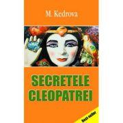 Secretele Cleopatrei - Maria Kedrova