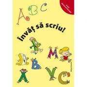 ABC Invat sa scriu - Alexandrina Dumitru imagine librariadelfin.ro