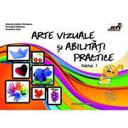 Arte vizuale si abilitati practice. Clasa 1 - Valentina Stefan-Caradeanu imagine librariadelfin.ro