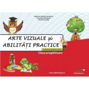 Arte vizuale si abilitati practice clasa pregatitoare - Valentina Stefan-Caradeanu imagine librariadelfin.ro