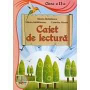 Caiet de lectura. Clasa a II-a - Mirela Mihailescu, Mirela Maldaeanu