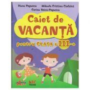 Caiet de vacanta pentru clasa a III-a - Diana Popescu imagine librariadelfin.ro