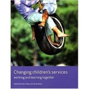 Changing Children's Services. Working and Learning Together - Pam Foley, Andy Rixon