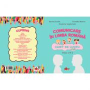 Comunicare in limba romana. Caiet de lucru pentru clasa a II-a - Ileana Leafu, Daniela Angheluta