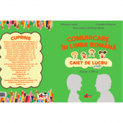 Comunicare in limba romana. Caiet de lucru pentru clasa a III-a - Ileana Leafu, Claudia Bancu