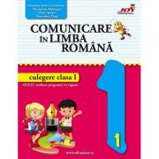 Comunicare in limba romana. Culegere pentru clasa 1 - Valentina Stefan-Caradeanu