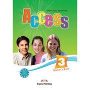 Curs limba engleza Access 3 Manualul profesorului - Virginia Evans, Jenny Dooley