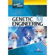 Curs limba engleza Career Paths Genetic Engineering Student's Book with Digibooks App - Virginia Evans, Jenny Dooley, Elizabeth Norton