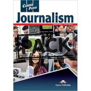 Curs limba engleza Career Paths Journalism Student's Book with Digibooks App - Charles Moore, Jenny Dooley