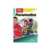 Curs limba engleza Career Paths Paramedics Student's Book with Digibooks App - Jenny Dooley, Alisha Clark