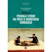 Dictionar de personaje literare din proza si dramaturgia romaneasca pentru clasele IX-XII - Florin Sindrilaru