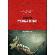 Dictionar de personaje literare pentru clasele V-VIII - liviu Ioanei, Adina Elena Sasu