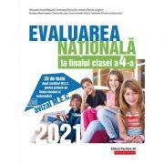 Evaluarea Nationala 2021 la finalul clasei a IV-a. 20 de teste dupa modelul M. E. C. pentru probele de limba romana si matematica - Mirabela-Elena Bal