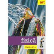 FIZICA. Clasa a VI-a - Florin Macesanu, Victor Stoica, Corina Dobrescu, Ion Bararu imagine librariadelfin.ro