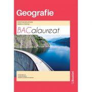 Geografie. Bacalaureat 62 de teste complete - 20 de teste noi - Cristina Moldovan imagine librariadelfin.ro