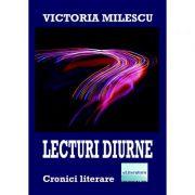 Lecturi diurne - Victoria Milescu