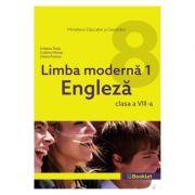 Limba engleza. Limba moderna 1 Clasa 8 - Cristina Truta, Cristina Mircea, Liliana Putinei imagine librariadelfin.ro