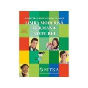 Limba moderna Germana, Nivel B1. 1 - Stefanie Dengler, Sarah Fleer, Paul Rusch, Cordula Schurig imagine librariadelfin.ro