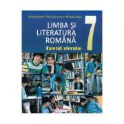 Limba si literatura romana. Caietul elevului clasa a VII-a - Mariana Norel, Petru Bucurenciu, Mihaela Dragu imagine librariadelfin.ro