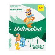 Matematica. Manual pentru clasa a IV-a, semestrul I - Mariana Mogos imagine librariadelfin.ro