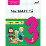 Matematica. Culegere, clasa a III-a - Valentina Stefan Caradeanu imagine librariadelfin.ro