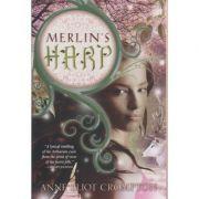 Imagine Merlin's Harp - Anne Elliot Crompton