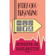 Minerva se dezlantuie (ed. 2020) - Rodica Ojog-Brasoveanu imagine librariadelfin.ro